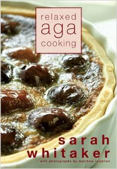 sarah Whitaker - Aga Cooking